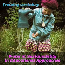 """Training """"Water & Sustainability in Educational Approaches"""""""